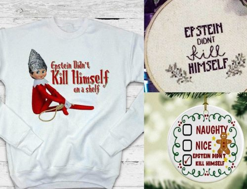 'Epstein Didn't Kill Himself' Meme is Popping Out on T-Shirts, Beer Cans &… Christmas Sweaters